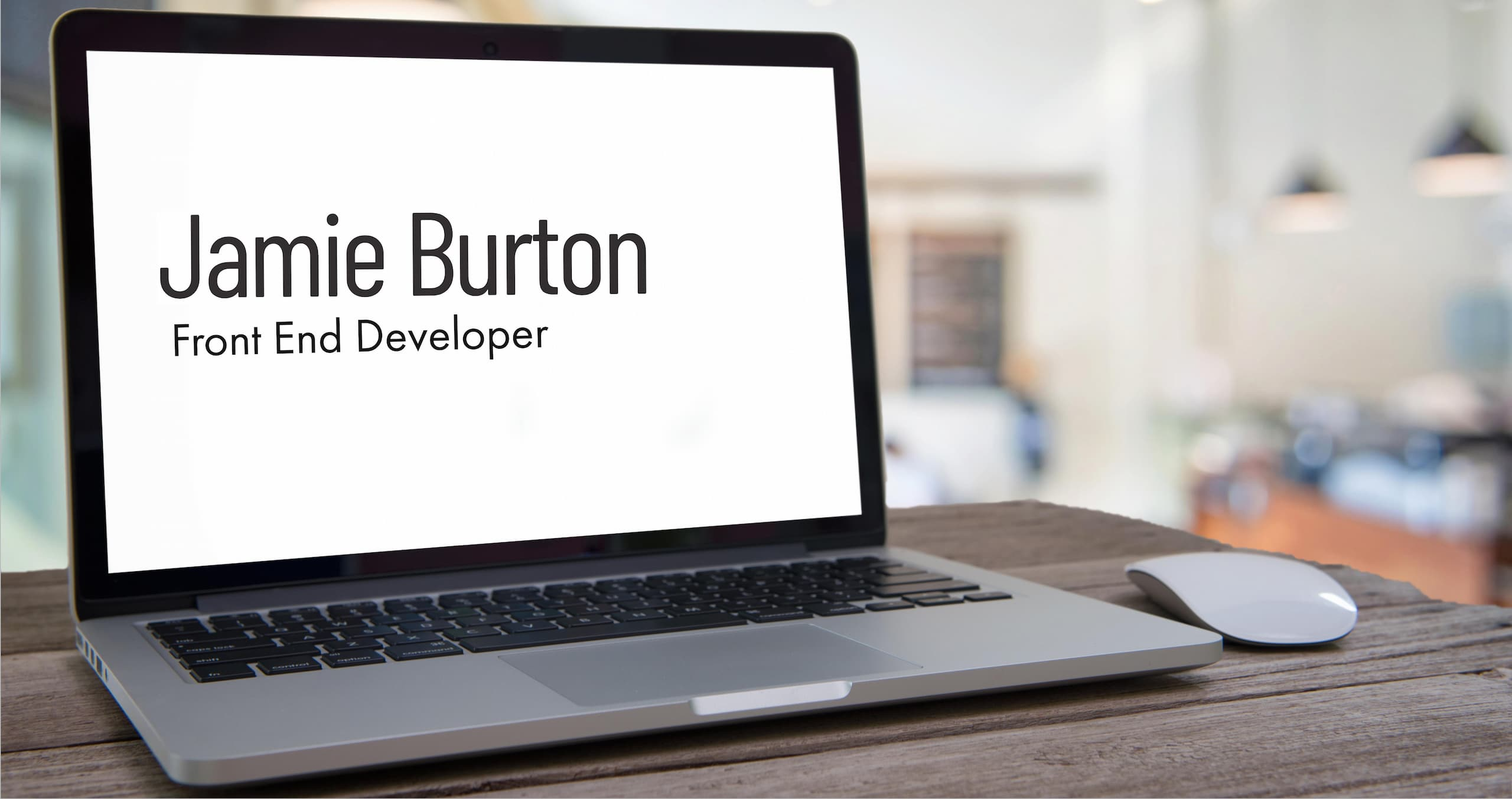 Jamie Burton, Front End Developer